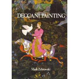 Sotheby Publications / University of California Press Deccani Painting, by Mark Zebrowski