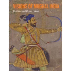 Ashmolean Museum Oxford Visions of Mughal India, by Andrew Topsfield