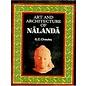 Sundeep Prakashan Art and Architecture of Nalanda, by G.C. Chauley