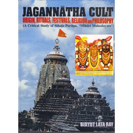 Kant Publications Delhi Jagannatha Cult, by Bidyut Lata Ray