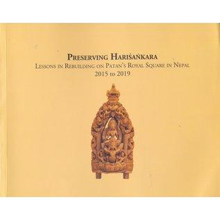 Kathmandu Valley Presevation Trust Preserving Harisankara: Lessons in Rebuilding on Patan's Royal Square in Nepal, by Niels Gutschow