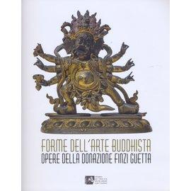 Polo Museale del Veneto Forme dell' Arte Buddhista / Opere della Donazione Finzi Guetta, a cura di Marta Boscolo Marchi
