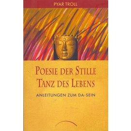 Kamphausen Verlag Poesie der Stille, Tanz des Lebens, von Pyar Troll