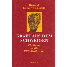 Benziger Verlag Kraft aus dem Schweigen, von Hugo M. Enomiya-Lasalle