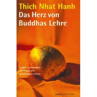 Herder Spektrum Das Herz von Buddhas Lehre, Leiden verwandeln - die Praxis des glücklichen Lebens, von Thich Nhat Hanh