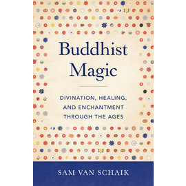Shambhala Buddhist Magic, by Sam van Schaik
