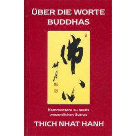 Theseus Verlag Über die Worte Buddhas, von Thich Nhat Hanh