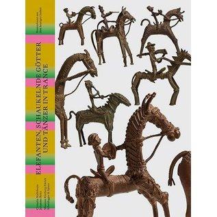 Museum Rietberg Zürich Elefanten, Schaukelnde Götter und Tänzer in Trance, Bronzekunst aus dem heutigen Indien,  von Cornelia Mallebrein und Johannes Beltz