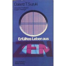 Otto Wilhelm Barth Verlag Erfülltes Leben aus Zen, von Daisetz T. Suzuki