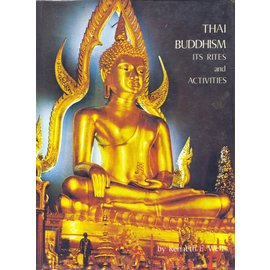 Suriyabun Publishers Bangkok Thai Buddhism, its Rites and Activities, by Kenneth E. Wells