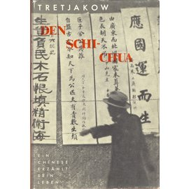 Malik Verlag Berlin Den Schi-Chua, von Sergey Tretjakow