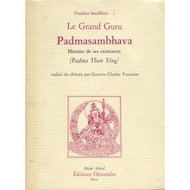 Editions Orientales Paris Le Grand Guru Padmasambhava, traduit du tibétain par Gustave-Charles Toussaint