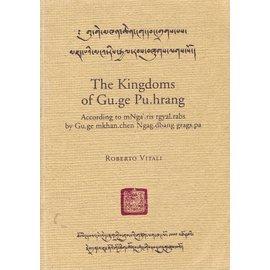 Tholing Tsuglakhang The Kingdoms of Gu.ge Pu.hrang, by Roberto Vitali
