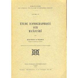 Ecole Francaise d' Extrème Orient Paris Etude Iconographique sur Manjusri, par Marie-Thérèse de Mallmann