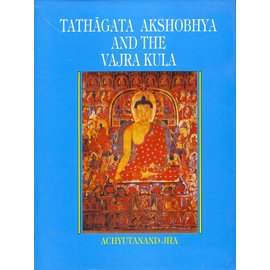 National Centre for Oriental Arts Delhi Tathagata Akshobhya and the Vajra Kula, by Achyutanand Jha