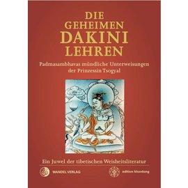 Wandel Verlag Die Geheimen Dakini Lehren: Padmasambhavas mündliche Unterweisungen an Prinzessin Tsogyal