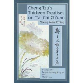 North Atlantic Books Cheng Ttu's Thirteen Treatises on T'ai Chi Ch'uan, by Benjamin Pang Jeng Lo and Martin Inn