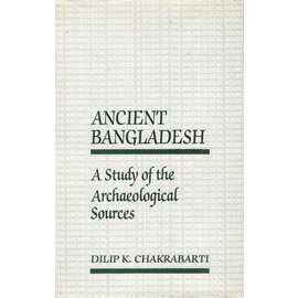 Oxford University Press Ancient Bangladesh, by Dilp K. Chakrabarti