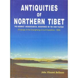 Adroit Publisher Antiquities of Northern Tibet, by John Vincent Bellezza