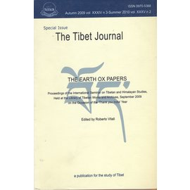 Tibet Journal The Earth Ox Papers, Special Issue of the Tibet Journal, edited by Roberto Vitali