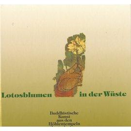 Museum Rietberg Zürich Lotosblumen in der Wüste, von H. Härtel und M. Yaldiz