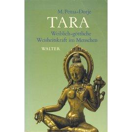 Walter Verlag Tara, Weiblich-göttliche Weisheitskraft im Menschen, von M. Pema-Dorje