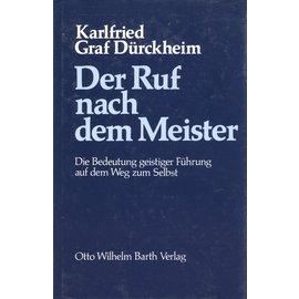 Otto Wilhelm Barth Verlag Der Ruf nach dem Meister, von Karlfried Graf Dürckheim