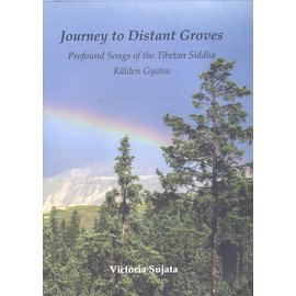 Vajra Publications Journey to Distant Groves, by Victoria Sujata