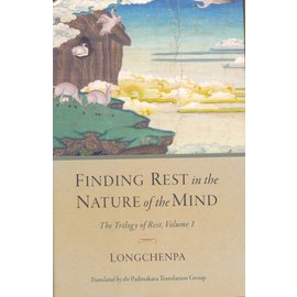 Shambhala Finding Rest in the Nature of Mind, by Lonchenpa