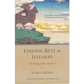 Shambhala Finding Rest in Illusion, by Longchenpa