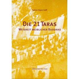 Edition Tara Libre Die 21 Taras, von Sabine Hayoz-Kalff