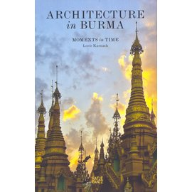 Hatje Cantz Architecture in Burma, Moments in Time, by Lorie Karnath