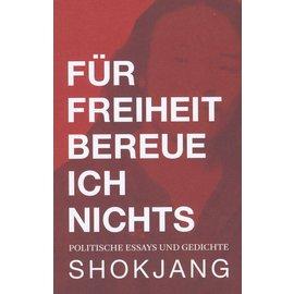 Lungta Verlag Für Freiheit bereue ich nichts, von Shokjang
