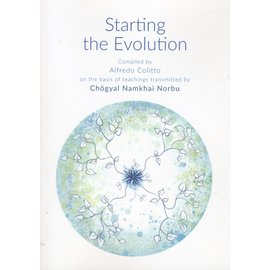 Shang Shung Publications Starting the Evolution, by Chögyal Namkhai Norbu, compiled by Alfredo Colitto
