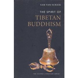 Yale University Press The Spirit of Tibetan Buddhism, by Sam van Schaik