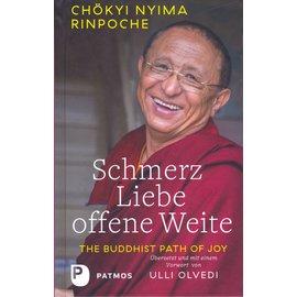 Patmos Verlag Schmerz, Liebe, offene Weite, von Chökyi Nyima Rinpoche
