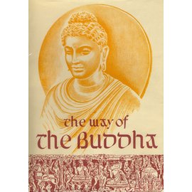 Publications Division, Gevernment of India The Way of the Buddha, Shri P.M. Lad