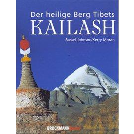 Bruckmann München Der heilige Berg Tibets Kailash, von Russel Johnson und Kerry Moran