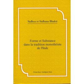 Bhakivedanta Booktrust Forme et Substance dans la tradition monothéiste de l' Inde,  de Prema Rasa et Sandipani-Muni