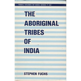 Inter-India Publications New Delhi The Aboriginal Tribes of India, by Stephen Fuchs
