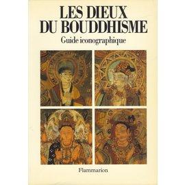 Flammarion Les Dieux du Bouddhisme: Guide Iconographique, par Louis Frédéric