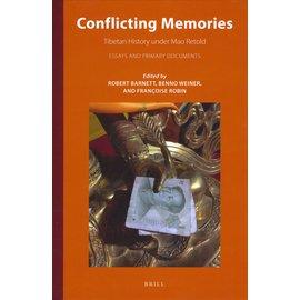 Brill Conflicting Memories, ed. by Robert Barnett, Benno Weiner, Francoise Robin