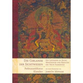 Wandel Verlag Die Girlande der Sichtweisen, von Padmasambhava, mit einem Kommentar von Jamgön Mipham