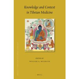 Brill Knowledge and Context in Tibetan Medicine,  ed. by William A McGrath