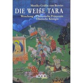 Logophon Lehrmittel Verlag Die Weisse Tara, von Monika Gräfin von Borries