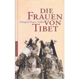 Nymphenburger München Die Frauen von Tibet, von Namgyal Lhamo Taklha