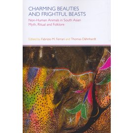 Equinox Sheffield Charming Beauties and Frightful Beasts, ed, by Fabrizio M. Ferrari and Thomas Dähnhardt
