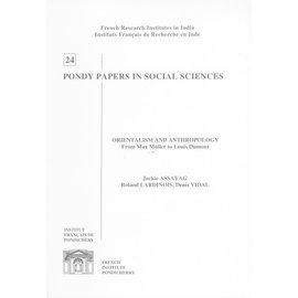 French Institute Pondicherry Orientalism and Anthropology, by Jackie Assayag and Roland Lardinois, Denis Vidal