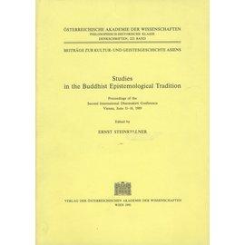 Österreichische Akademie der Wissenschaften ÖAW Studies in the Buddhist Epistemological Tradition, ed. by Ernst Steinkellner