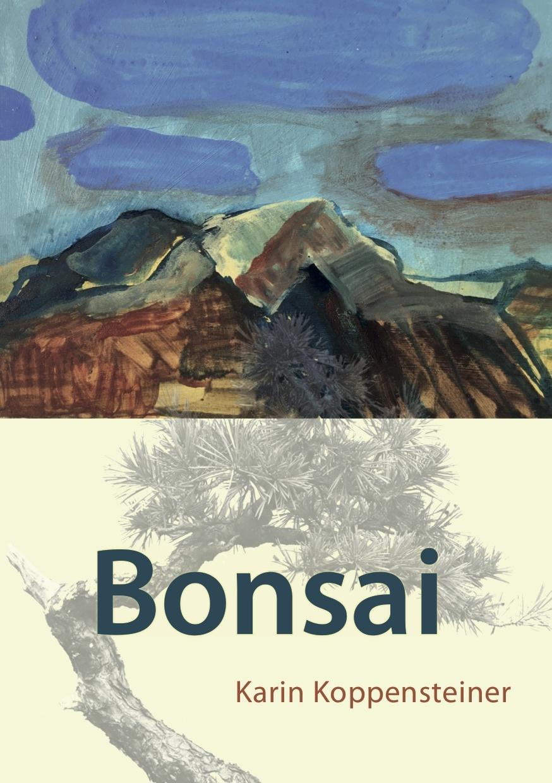 BONSAI - Roman - Neuerscheinung im Garuda Verlag